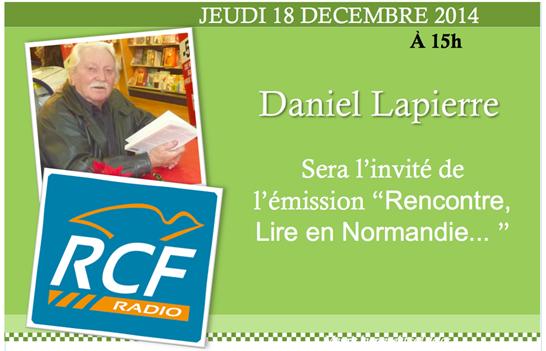 Daniel Lapierre Le Solitaire du Pas du Loup, daniel lapierre à la radio RCF