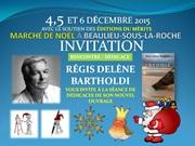 Régis delène bartholdi en dédicace au marché de noél de Beaulieu-sous-la-Roche