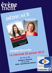 Brigitte Bourrette sera en dédicace à l'espace culturel Leclerc de Saint-Paul-lès-Romans.