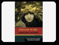 L'esclave du roi de Christine Dauzère