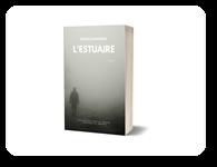 L'Estuaire, Francis CHAGNEAU.
