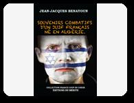 Souvenirs combatifs d'un Juif français né en Algérie
