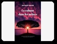 La Cabane dans les arbres – Nathalie Valade