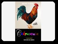 Crépuscule de Michel Flaque, Michel Tagne Foko, édiions du mérite