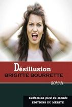 Désillusion de Brigitte Bourrette