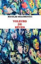 Voleurs de rêves de Nicolas Solomovici