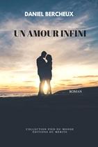 Un amour infini – Bercheux Daniel